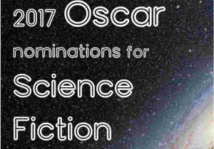 2017 Oscar nominations for Sci-Fi & Fantasy