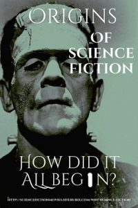 Origins of Science Fiction