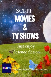 Sci-Fi Movies and TV Shows