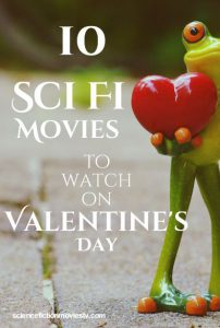 10 Good Sci-Fi movies to watch on Valentine's Day