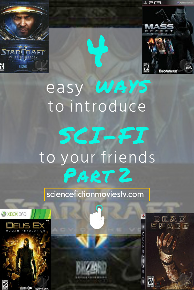 4 easy ways to introduce Sci-Fi to your friends Part 2