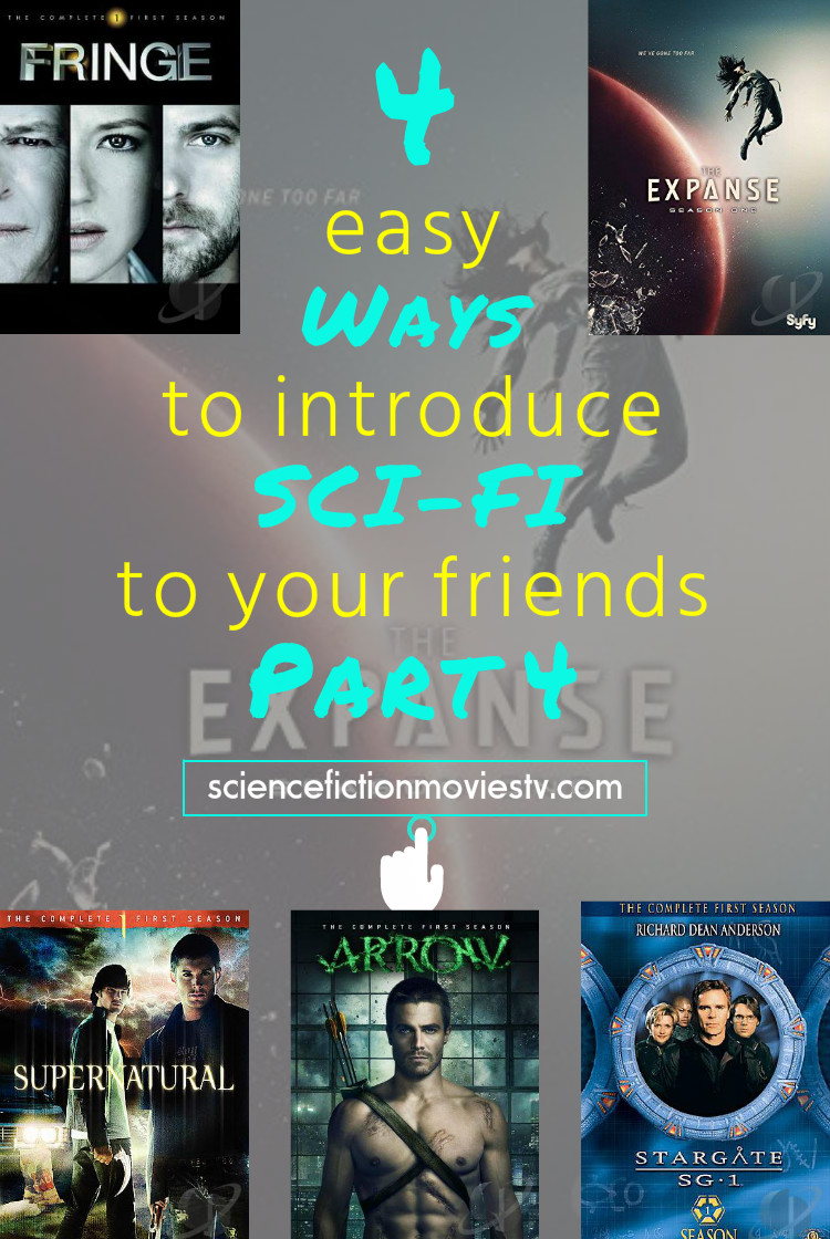 4 easy ways to introduce Sci-Fi to your friends Part 4