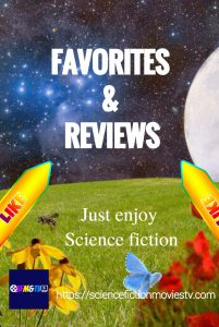 Sci-Fi Favorites and Reviews