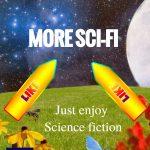 More Sci-Fi