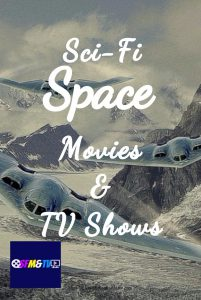 Sci-Fi Space Movies and TV Shows