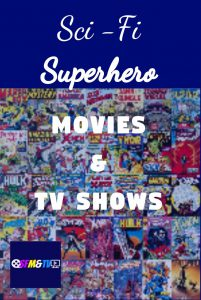 Sci-Fi Superhero Movies and TV Shows