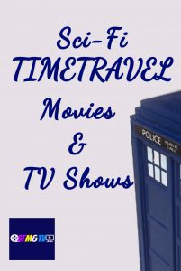 Sci-Fi Time Travel Movies and TV Shows
