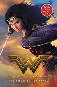 Wonder Woman - The Junior Novel Book