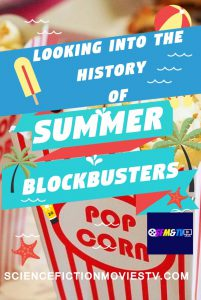 Looking into the history of Summer Blockbusters