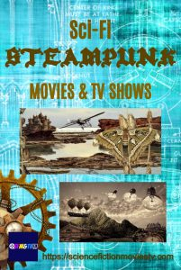 Sci-Fi Steampunk Movies & TV Shows