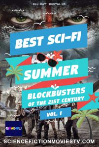 Best Sci-Fi Summer Blockbusters of the 21st century Vol.1