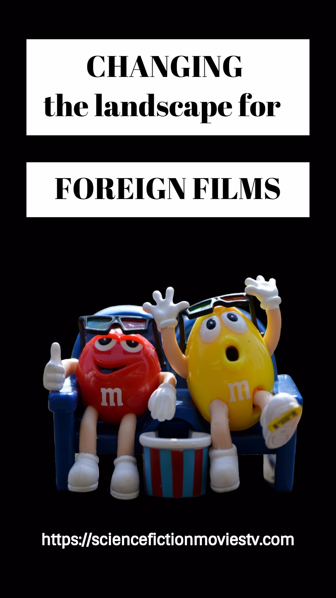 Changing the landscape for Foreign Films