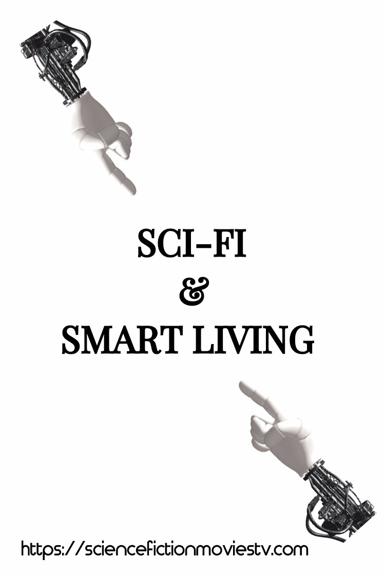 Sci-Fi and Smart Living