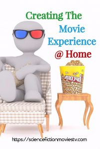 Creating a Movie Experience at Home