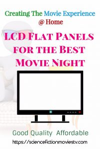 LCD Flat Panels for the Best Movie Night