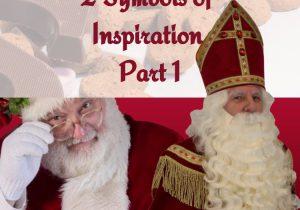 Santa Claus and Sinterklaas: Two Symbols of Inspiration Part 1