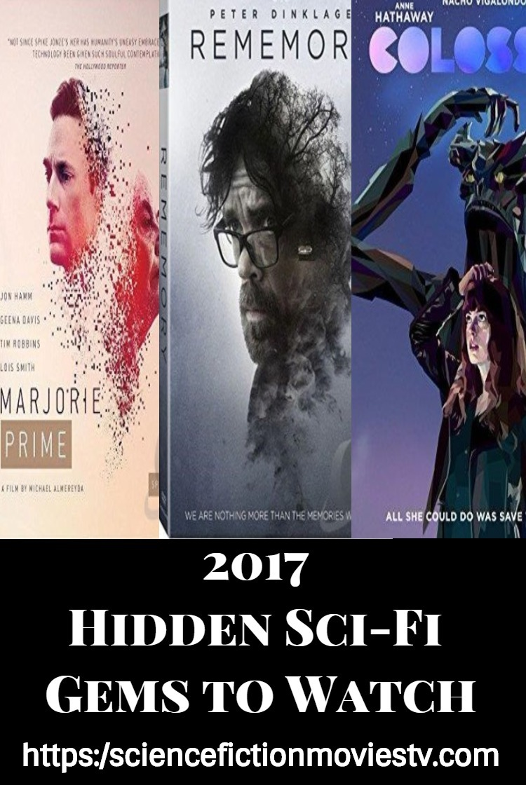 2017 Hidden Sci-Fi Gems To Watch