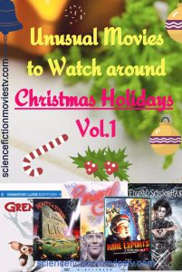 Unusual Movies to Watch around Christmas Holidays Vol.1