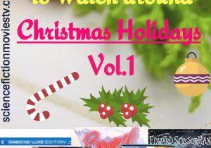 Unusual Movies to Watch around Christmas Holidays Vol.1