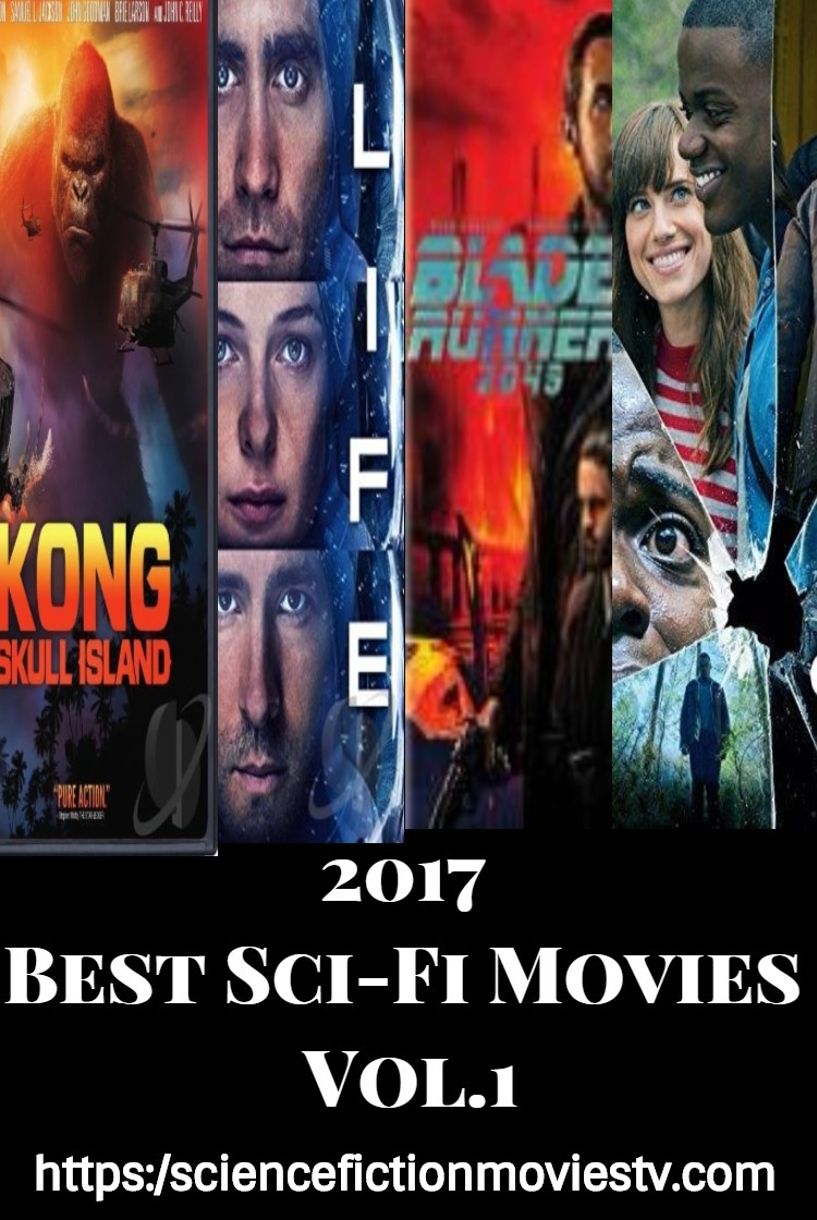Best of 2017 Sci-Fi Movies Vol.1