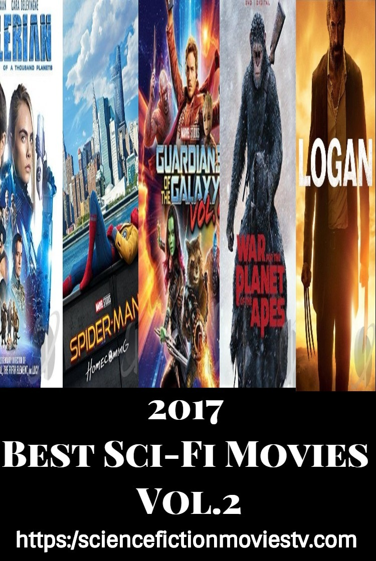Best of 2017 Sci-Fi Movies Vol.2