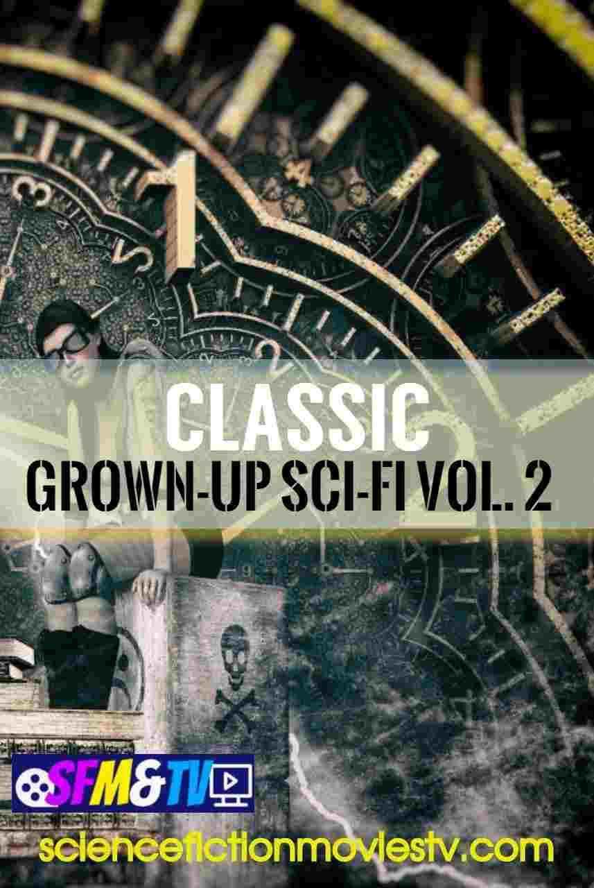 Classic Grown-up Sci-Fi Vol.2