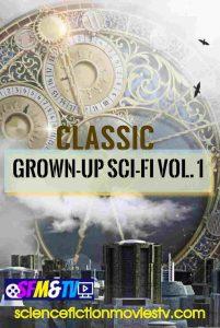 Classic Grown-up Sci-Fi Vol.1