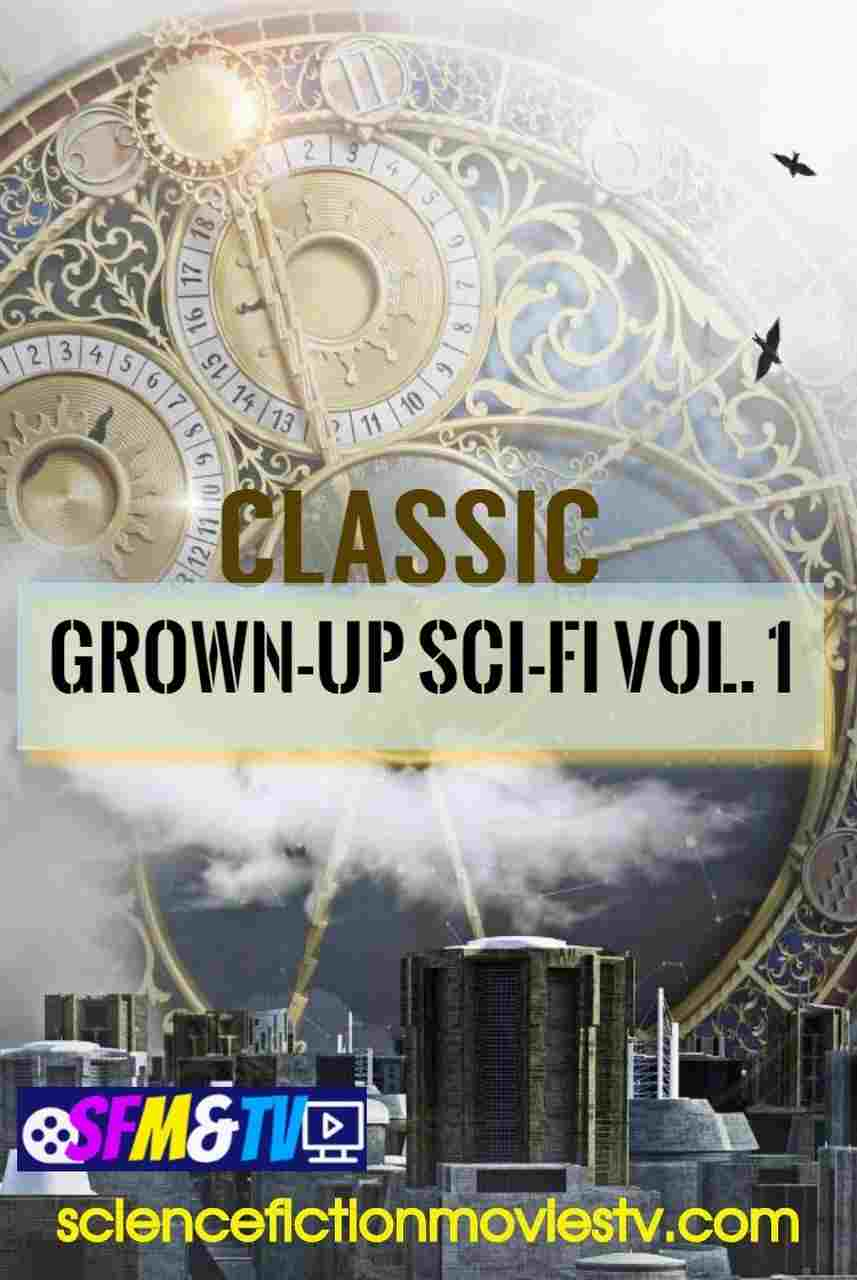 Classic Grown-up Sci-Fi Vol.1