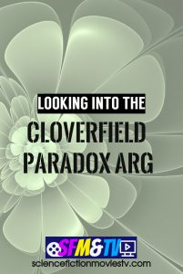 Looking into The Cloverfield Paradox ARG