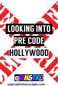 Looking into Pre-Code Hollywood