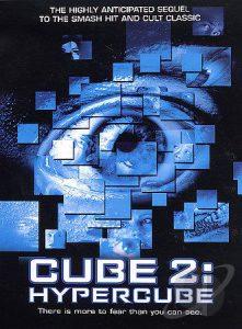 Cube 2 Hypercube (2002)