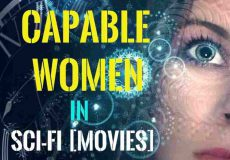 Capable Women in Sci-Fi [Films]