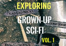Exploring Grown-Up Sci-Fi Films Vol.1