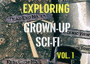 Exploring Grown-Up Sci-Fi Films Vol.1