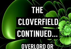 The Cloverfield Continued